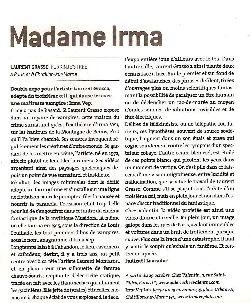 Laurent Grasso, Madame Irma